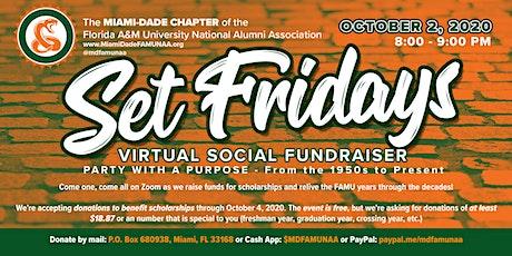 Set Fridays - Virtual Social Fundraiser tickets