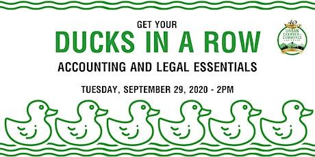 Ducks in a Row - Accounting & Legal Essentials tickets