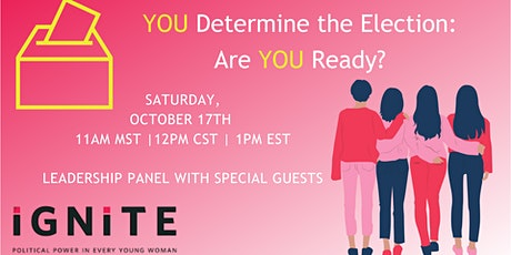 YOU Determine the Election: Are You Ready? tickets