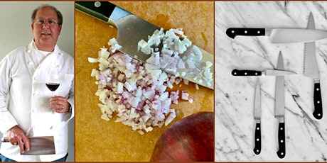 Knife Skills, a Zoom Class with Michael Chesloff tickets