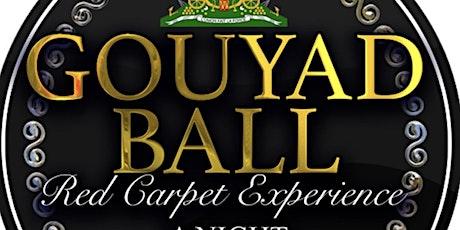 GOUYAD BALL tickets