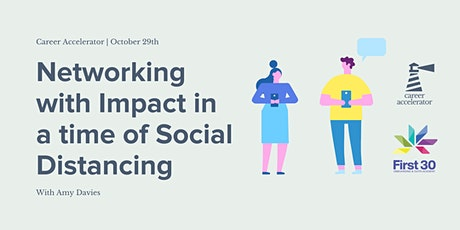 Networking with Impact in a Time of Social Distancing tickets
