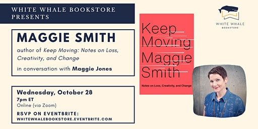 "Reading & Conversation: ""Keep Moving"" by Maggie Smith"
