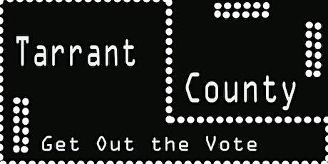 Tarrant County GOTV Coaliton tickets