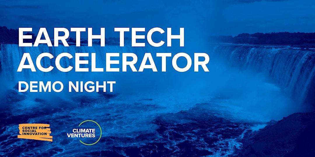 Earth Tech Accelerator Demo Night