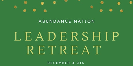 Abundance Nation Winter Leadership Retreat tickets