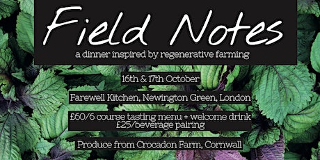 Field Notes Pop-Up Dinner @ Farewell Kitchen tickets