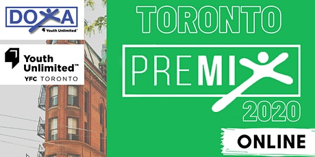 Toronto PREMIX 2020 - Virtual Experience tickets