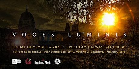 VOCES LUMINIS tickets