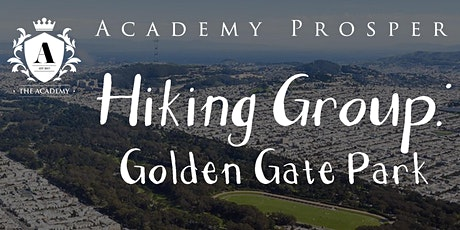 Academy Hiking Group: Golden Gate Park tickets