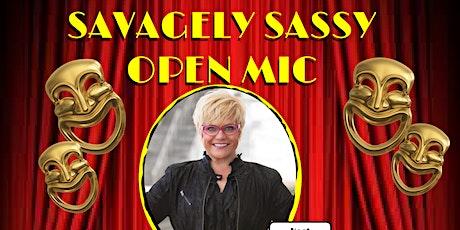 Savagely Sassy Open Mic tickets