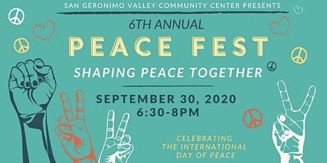 6th Annual Peace Fest: Shaping Peace Together tickets