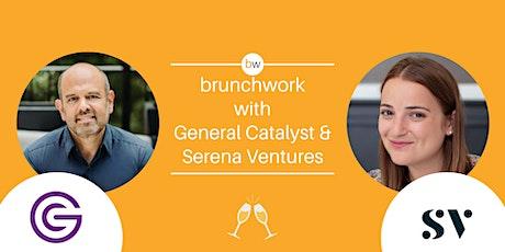 General Catalyst & Serena Ventures brunchwork tickets