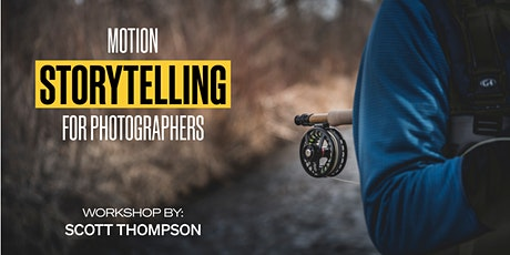 Motion storytelling for photographers tickets