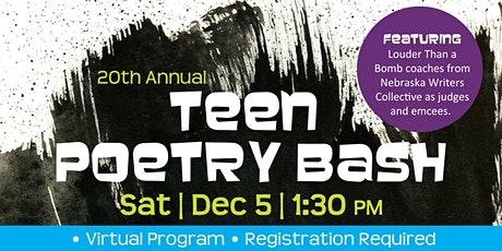 Annual Teen Poetry Bash - Virtual Edition tickets