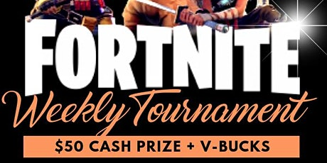 Platinum City Gaming Presents Fortnite Weekly tickets