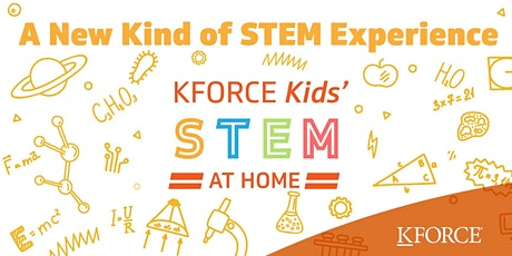 Kforce Kids' STEM at Home 2020 tickets