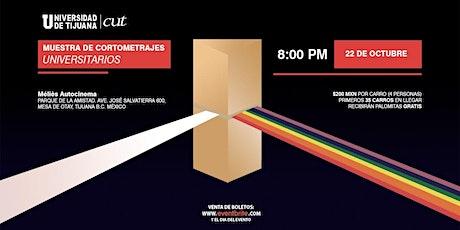 Muestra de Cortometrajes Universitarios tickets