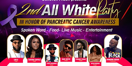 2nd All White Party (in honor of Pancreatic Cancer) tickets