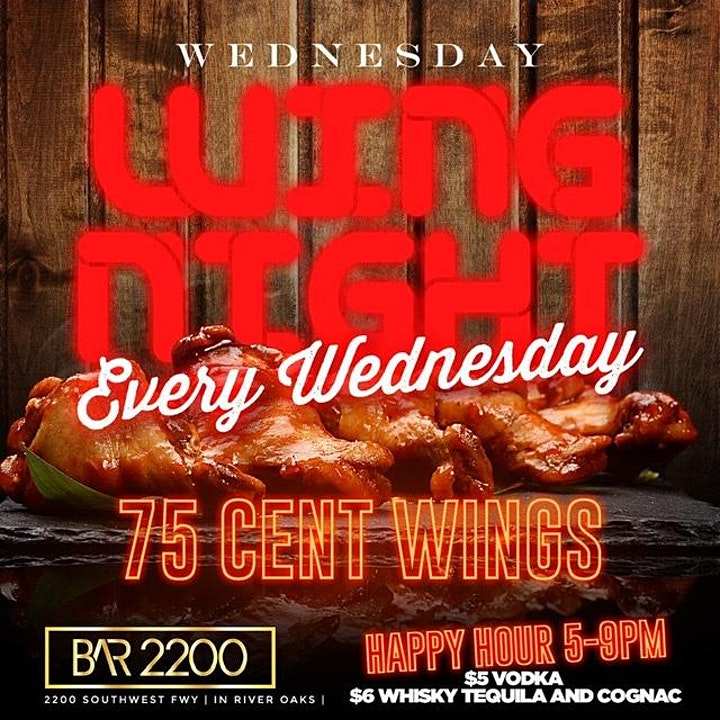 Wednesday Wing Night @ Bar 2200| 75 Cent Wings | Happy Hour | $20 Hookah| image