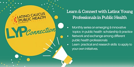 LYP Connection: Civic Engagement and Importance Related to Public Health tickets