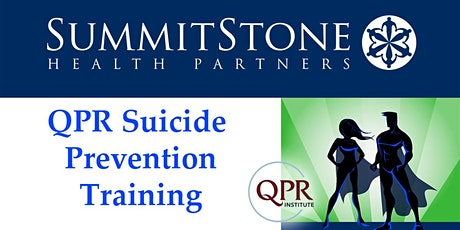 Virtual QPR (Question, Persuade, Refer) Suicide Prevention  Training tickets