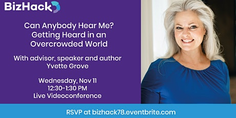 Can Anybody Hear Me? Getting Heard in an Overcrowded World tickets