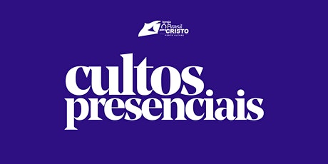 CULTOS PRESENCIAIS DOMINGO 27/09/2020 ingressos