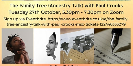 The Family Tree (Ancestry Talk) with Paul Crooks Msc tickets