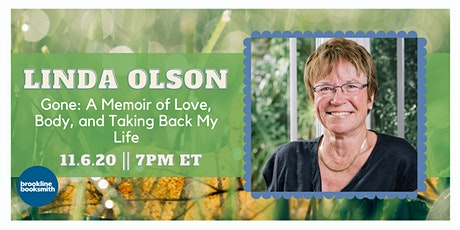 Linda Olson presents Gone: A Memoir of Love, Body, and Taking Back My Life tickets