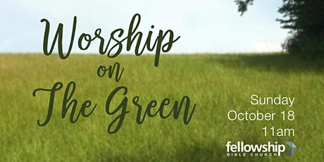 Worship on the Green - 11am tickets