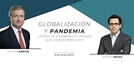 Globalización y Pandemia: ¿Cómo va a cambiar el mundo que conocemos hoy? tickets