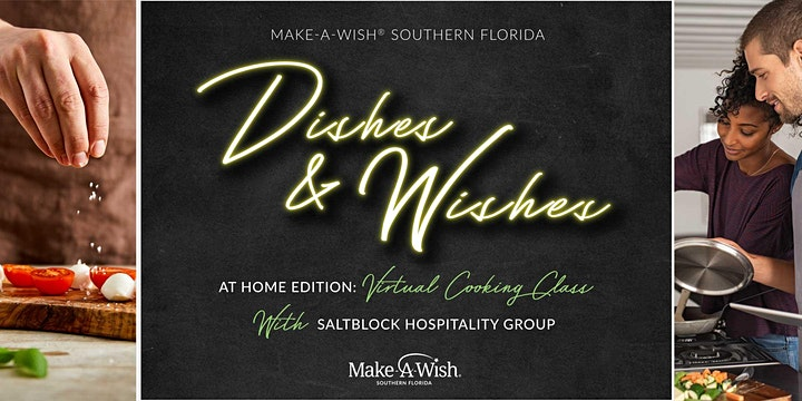 2020 Dishes and Wishes: At Home Edition - Virtual Cooking Class image