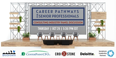 Career Pathways for Senior Professionals:  Consulting Industry Panel tickets