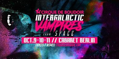 Cirque De Boudoir's Intergalactic Vampires From Space - Sunday, Oct. 11th tickets