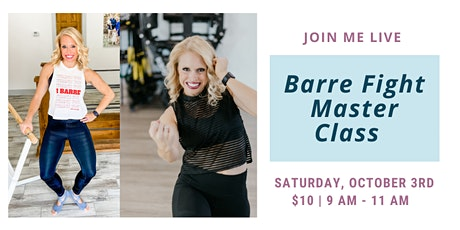 Barre Fight Live Master Class on Saturday October 3rd tickets