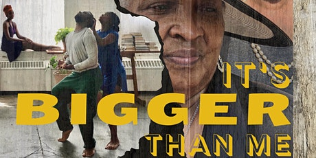 """It's BIGGER Than Me"", A Film on the Black Experience During the Pandemic tickets"