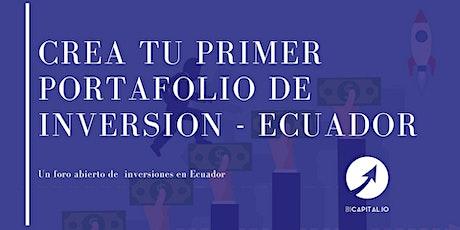 Crea tu primer portafolio de inversion en Ecuador tickets