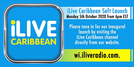 iLive Caribbean Radio Station Launch tickets