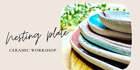 Ceramic nesting plates workshop tickets