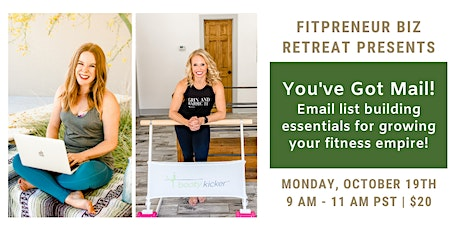 You've Got Mail! Email list building for your fitness empire! tickets