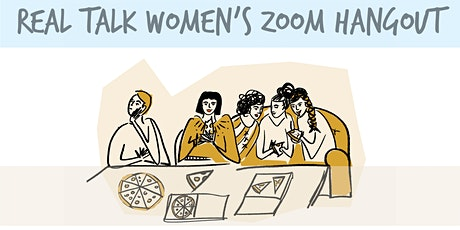 Real Talk Women's Zoom Hangout - Thursday, October 15th tickets