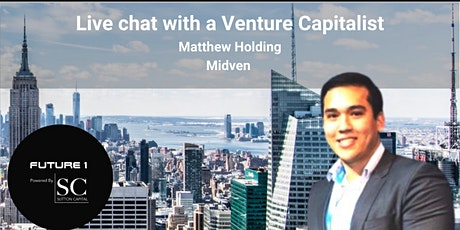 Live chat with a Venture Capitalist : Investment Analyst at Midven tickets