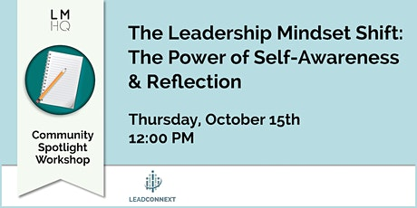 The Leadership Mindset Shift: The Power of Self-Awareness & Reflection tickets