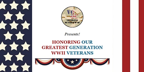 HONORING OUR GREATEST GENERATION WWII VETERANS tickets