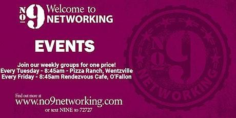 No. 9 Weekly Networking - Wentzville tickets