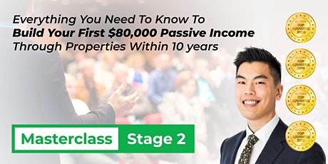 Build Your First $80,000 Passive Income Through Properties Within 10 Years tickets