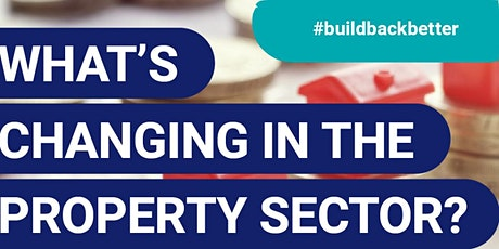 What's Changing In The Property Sector? tickets