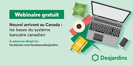 Les bases du système bancaire canadien billets