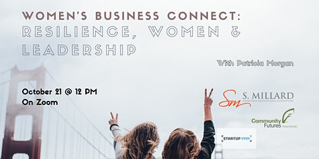 Women's Business Connect: Resilience, Women and Leadership tickets